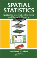 Cover image for Spatial statistics : geospatial information modeling and thematic mapping