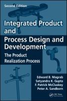 Cover image for Integrated product and process design and development : the product realization process