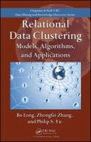 Cover image for Relational data clustering : models, algorithms, and applications