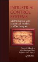 Cover image for Industrial control systems : mathematical and statistical models and techniques