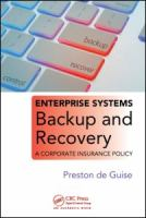 Cover image for Enterprise systems backup and recovery : a corporate insurance policy