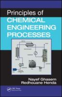 Cover image for Principles of chemical engineering processes