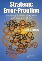 Cover image for Strategic error-proofing : achieving success every time with smarter FMEAs