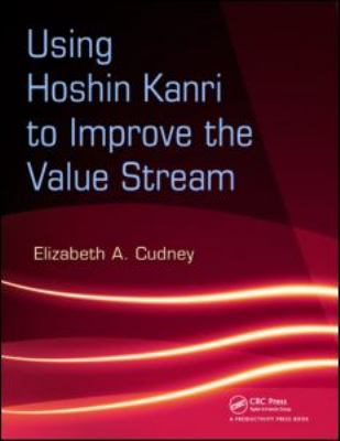 Cover image for Using Hoshin Kanri to improve the value stream