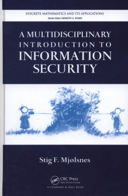 Cover image for A multidisciplinary introduction to information security