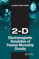 Cover image for 2-D electromagnetic simulation of passive microstrip circuits