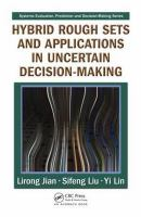 Cover image for Hybrid rough sets and applications in uncertain decision-making