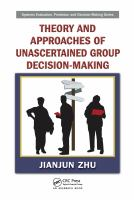 Cover image for Theory and approaches of unascertained group decision-making