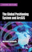 Cover image for The global positioning system and ArcGIS