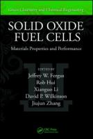 Cover image for Solid oxide fuel cells : materials properties and performance