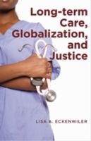 Cover image for Long-term care, globalization, and justice