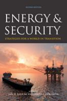 Cover image for Energy and security : strategies for a world in transition