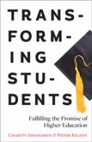 Cover image for Transforming students : fulfilling the promise of higher education