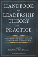Cover image for Handbook of leadership theory and practice : an HBS centennial colloquium