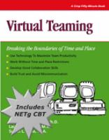 Cover image for Virtual teaming : breaking the boundaries of time and place