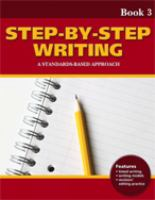 Cover image for Step by step writing 3 a standards-based approach