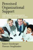 Cover image for Perceived organizational support : fostering enthusiastic and productive employees