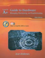 Cover image for A+ guide to hardware : managing, maintaining, and troubleshooting