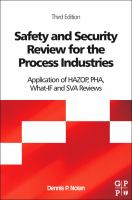 Cover image for Safety and security review for the process industries : application of HAZOP, PHA and What-If and SVA reviews