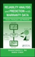 Cover image for Reliability analysis and prediction with warranty data : issues, strategies, and methods