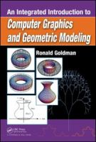 Cover image for An integrated introduction to computer graphics and geometric modeling