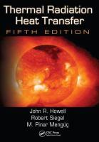 Cover image for Thermal radiation heat transfer / John R. Howell, Robert Siegel, M. Pinar Mengüç