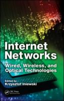 Cover image for Internet networks : wired, wireless, and optical technologies