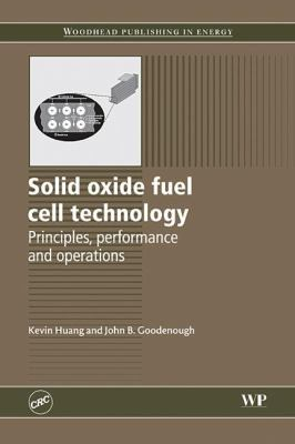 Cover image for Solid oxide fuel cell technology : principles, performance and operations