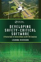 Cover image for Developing safety-critical software : a practical guide for aviation software and DO-178c compliance