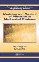 Cover image for Modeling and control of vibration in mechanical systems