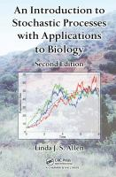 Cover image for An introduction to stochastic processes with applications to biology