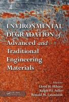 Cover image for Environmental degradation of advanced and traditional engineering materials
