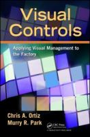 Cover image for Visual controls : applying visual management to the factory