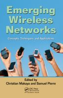 Cover image for Emerging wireless networks : concepts, techniques, and applications