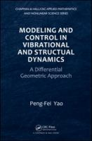 Cover image for Modeling and control in vibrational and structural dynamics : a differential geometric approach