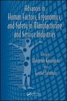 Cover image for Advances in human factors, ergonomics, and safety in manufacturing and service industries