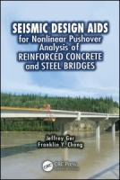 Cover image for Seismic design aids for nonlinear pushover analysis of reinforced concrete and steel bridges