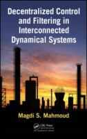 Cover image for Decentralized control and filtering in interconnected dynamical systems