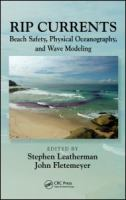 Cover image for Rip currents : beach safety, physical oceanography, and wave modeling