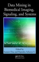 Cover image for Data mining in biomedical imaging, signaling, and systems