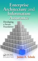 Cover image for Enterprise architecture and information assurance : developing a secure foundation