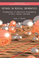 Cover image for Methods in medical informatics : fundamentals of healthcare programming in Perl, Python, and Ruby