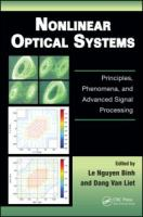 Cover image for Nonlinear optical systems : principles, phenomena, and advanced signal processing