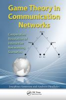 Cover image for Game theory in communication networks : cooperative resolution of interactive networking scenarios
