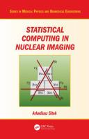 Cover image for Statistical computing in nuclear imaging