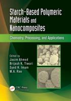 Cover image for Starch-based polymeric materials and nanocomposites : chemistry, processing, and applications