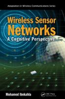 Cover image for Wireless sensor networks : a cognitive perspective