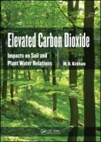 Cover image for Elevated carbon dioxide : impacts on soil and plant water relations