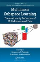 Cover image for Multilinear subspace learning : dimensionality reduction of multidimensional data