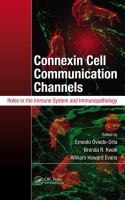 Cover image for Connexin cell communication channels : roles in the immune system and immunopathology